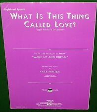 WHAT IS THIS THING CALLED LOVE? © 1949 COLE PORTER Sheet Music English & Spanish