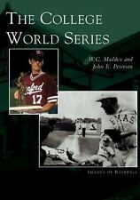 The College World Series   (NE)  (Images of Baseball), Madden, W.C., Good Book