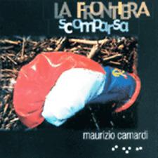 LA FRONTIERA SCOMPARSA Maurizio CAMARDI Musica etnica CD il Manifesto 2001