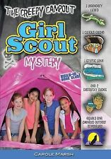 Girl Scouts: The Creepy Campout Girl Scout Mystery by Carole Marsh (2015,...
