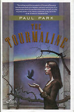 The Tourmaline by Paul Park-2006-First Edition/DJ