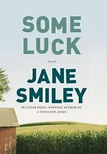 Some Luck by Jane Smiley (2014, Hardcover)