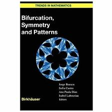 Trends in Mathematics: Bifurcation, Symmetry and Patterns (2003, Hardcover)