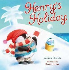 Henry's Holiday by Gillian Shields (Paperback, 2011)