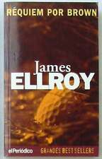REQUIEM POR BROWN - JAMES ELLROY - EL PERIODICO / ED. B 1997 - VER DESCRIPCIÓN