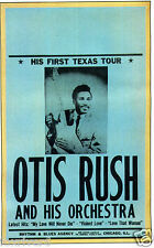 OTIS RUSH Concert Handbill / Flyer 1958 - Texas Tour CHICAGO BLUES / R&B reprint