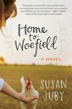 Home to Woefield: A Novel, Juby, Susan, Good Book