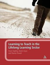Learning to Teach in the Lifelong Learning Sector by Sharon Powell, Ewan...
