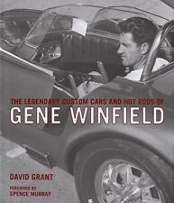 LEGENDARY CUSTOM CARS AND HOT RODS OF GENE WINFIELD JADE IDOL KING T COMET SPORT