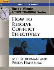 The 60-Minute Active Training Series: How to Resolve Conflict Effectively, Parti