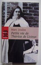 petite vie de Thérèse de Lisieux - Marc Joulin