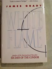 White Flame by James Grady (Hardcover)