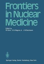 Frontiers in Nuclear Medicine (1980, Paperback)