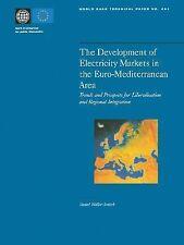 The Development of Electricity Markets in the Euro-Mediterrean Area : Trends...