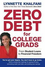 Zero Debt for College Grads: From Student Loans to Financial Freedom-ExLibrary