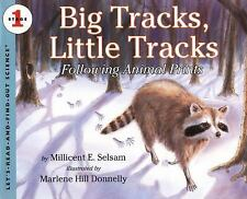 Big Tracks, Little Tracks:  Following Animal Prints (Let's-Read-and-Find-Out Sc