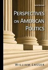 Perspectives on American Politics by William Lasser (2011, Paperback)