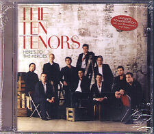THE TEN TENORS Here's To The Heroes LIMITED EDITION CD Les Choristes Places NEU