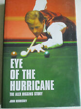 Eye Of The Hurricane The Alex Higgins  Story    By John Hennessey