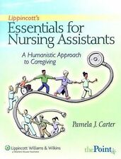 Lippincott's Essentials for Nursing Assistants: A Humanistic Approach to Caregi