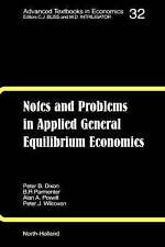 Notes and Problems in Applied General Equilibrium Economics by Alan A. Powell...