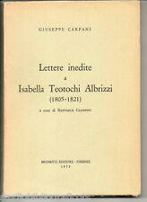 Carpani G.; LETTERE INEDITE A ISABELLA TEOTONCHI ALBRIZZI (1805-1821) ; Brunetti