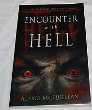 Encounter with Hell My Terrifying Clash with a Demonic Entity Book McQuillan