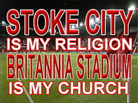 stoke city is my Religion britania stadium is my Church Sign / metal Aluminium