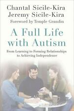 A Full Life with Autism: From Learning to Forming Relationships to Achieving In