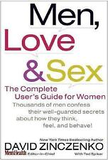 Men, Love and Sex : The Complete User's Guide for Women by Ted Spiker and...