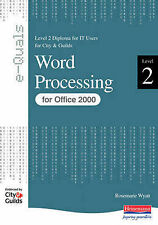 Word Processing Level 2 Diploma for IT Users for City and Guilds e-Quals Office
