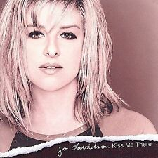Kiss Me There by Jo Davidson (CD, May-2001, Edel America Records)