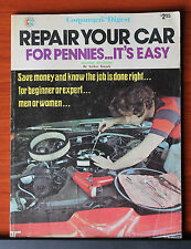 Repair Your Car For Pennies...Its Easy 1975 Consumers Digest paperback