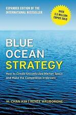 Blue Ocean Strategy: How to Create Uncontested by W.Chan Kim Book | NEW AU