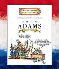 John Adams: Second President 1797-1801 (Getting to Know the US Preside-ExLibrary