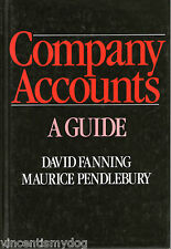 Company Accounts: A Guide by Maurice Pendlebury & David Fanning (Hardback, 1984)