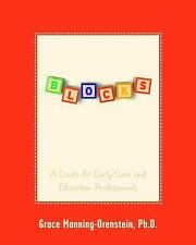 Building Blocks for Reflective Communication : A Guide for Early Care and...