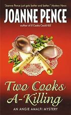 TWO COOKS A-KILLING (An Angie Amalfi Mystery) by Joanne Pence 2003 PB (62452)