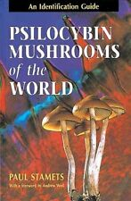 PSILOCYBIN MUSHROOMS OF THE WORLD - ANDREW WEIL PAUL STAMETS (PAPERBACK) NEW