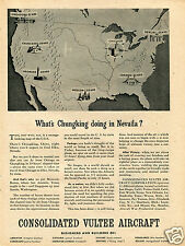 1943 Consolidated Vultee Aircraft Print Ad What's Chungking Doing In Nevada?