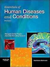Essentials of Human Diseases and Conditions 5th Edition 2013 Frazier Textbook