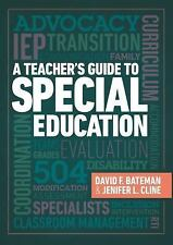 A Teacher's Guide to Special Education by Jenifer L. Cline and David F....