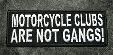 Motorcycle Clubs Are Not Gangs 4.0 INCH MC BIKER PATCH