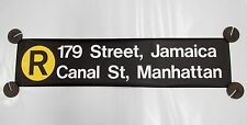 New York City Subway R Train Sign 179th Jamiaca Canal Street R46 Rollsign NYCTA