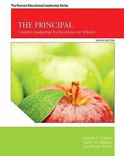 The Principal : Creative Leadership for Excellence in Schools by Gerald C....