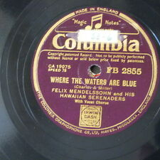 78rpm FELIX MENDELSSOHN where the waters are blue / sing me a song of the island