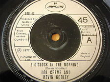 "LOL CREME & KEVIN GODLEY - 5 O'CLOCK IN THE MORNING   7"" VINYL"