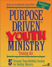 Purpose-Driven� Youth Ministry Training Kit Facilitator's Guide