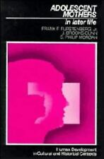 Adolescent Mothers in Later Life (Human Development in Cultural and Hi-ExLibrary