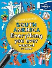 LONELY PLANET NOT-FOR-PARENTS SOUTH AMERICA (97 - MARGARET HYNES (PAPERBACK) NEW